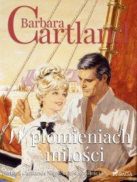 W płomieniach miłości - Barbara Cartland