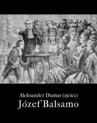 Józef Balsamo - Aleksander Dumas (ojciec)