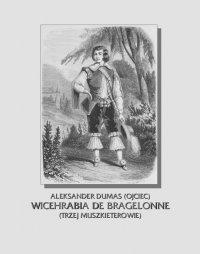 Wicehrabia de Bragelonne. Trzej muszkieterowie. Część III - Aleksander Dumas (ojciec)