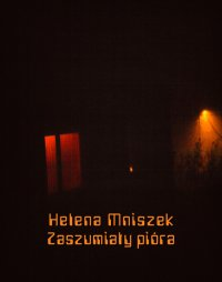 Zaszumiały pióra - Helena Mniszek