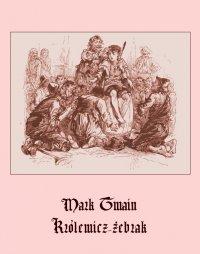 Królewicz-żebrak - Mark Twain