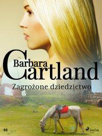 Zagrożone dziedzictwo - Barbara Cartland