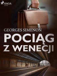 Pociąg z Wenecji - Georges Simenon