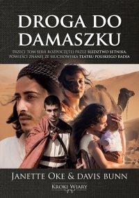 Droga do Damaszku. Kroki wiary. Tom 3 - Janette Oke