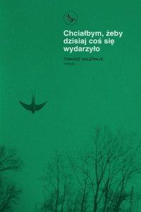 Chciałbym, żeby dzisiaj coś się wydarzyło - Tomasz Nalewajk