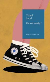Potwór pamięci - Yishai Sarid