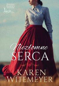 Niezłomne serca - Karen Witemeyer