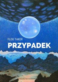 Przypadek - Flou Taker
