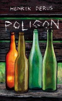 Poligon - Henryk Derus