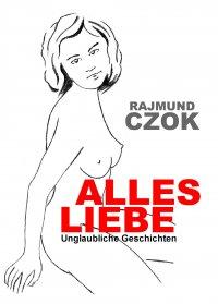 Alles liebe - Rajmund Czok