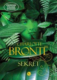 Sekret - Charlotte Bronte