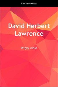 Więzy ciała - David Herbert Lawrence, Anonim