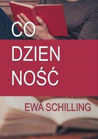 Codzienność - Ewa Schilling