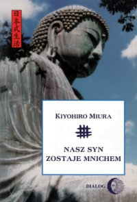 Nasz syn zostaje mnichem - Kiyohiro Miura