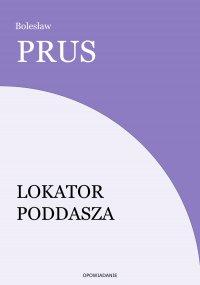 Lokator poddasza - Bolesław Prus