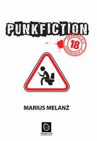 Punk Fiction - Marius Melanż