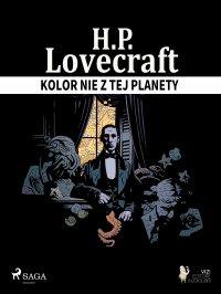 Kolor nie z tej planety - H. P. Lovecraft