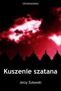 Kuszenie szatana - Jerzy Żuławski