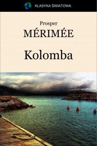 Kolomba - Prosper Mérimée, Tadeusz Boy-Żeleński