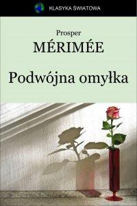 Podwójna omyłka - Prosper Mérimée, Tadeusz Boy-Żeleński