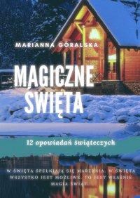 Magiczne święta - Marianna Góralska