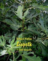 Lispeth i inne nowele - Rudyard Kipling