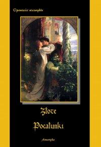 Złote pocałunki - Edgar Allan Poe