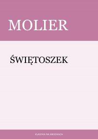 Świętoszek - Molier , Kazimierz Zalewski