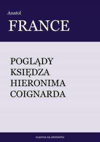 Poglądy księdza Hieronima Coignarda - Franciszek Mirandola, Anatol France