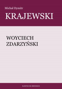 Woyciech Zdarzyński - Michał Dymitr Krajewski