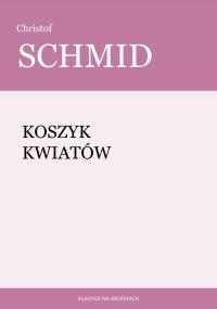 Koszyk kwiatów - Christof Schmid
