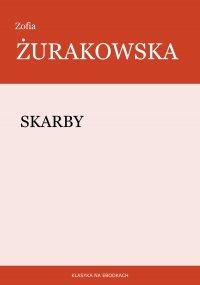 Skarby - Zofia Żurakowska