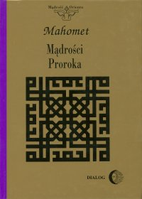 Mądrości Proroka - Mahomet