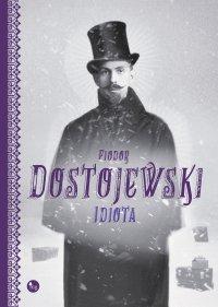 Idiota - Fiodor Dostojewski