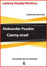 Czarny orzeł - Aleksander Puszkin
