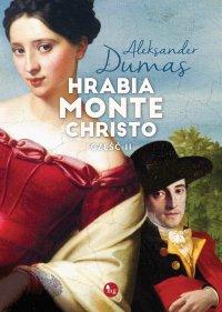 Hrabia Monte Christo część 2 - Aleksander Dumas