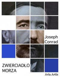 Zwierciadło morza - Joseph Conrad