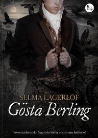 Gösta Berling - Franciszek Mirandola, Selma Lagerlöf