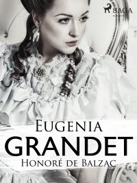 Eugenia Grandet - Honoré de Balzac, Tadeusz Boy-Żeleński