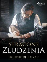 Stracone złudzenia - Honoré de Balzac, Tadeusz Boy-Żeleński