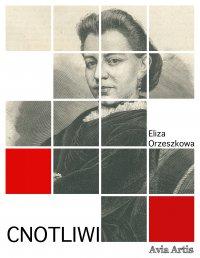 Cnotliwi - Eliza Orzeszkowa
