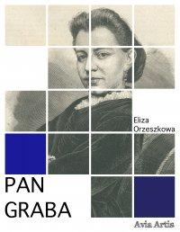 Pan Graba - Eliza Orzeszkowa