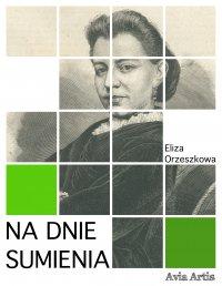 Na dnie sumienia - Eliza Orzeszkowa