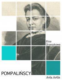 Pompalińscy - Eliza Orzeszkowa