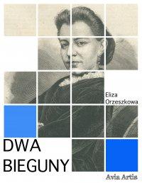 Dwa bieguny - Eliza Orzeszkowa