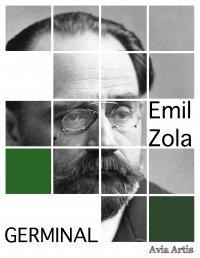 Germinal - Franciszek Mirandola, Emil Zola