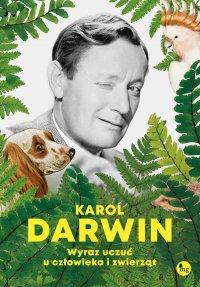 Wyraz uczuć u człowieka i zwierząt - Karol Darwin