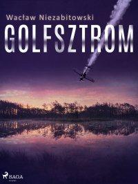 Golfsztrom - Wacław Niezabitowski