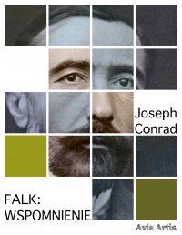 Falk: wspomnienie - Joseph Conrad