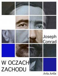 W oczach Zachodu - Joseph Conrad